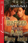 The Hunter's Omega Mate (DeWitt's Pack, #2)