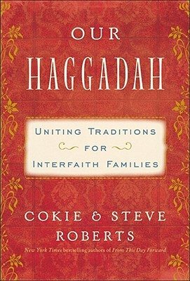 Our Haggadah by Cokie Roberts