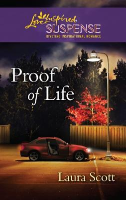 Proof of Life by Laura Scott