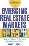 Emerging Real Estate Markets: How to Find and Profit from Up-And-Coming Areas