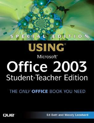 Special Edition Using Microsoft Office 2003, Student-Teacher Edition