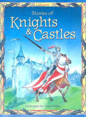 Free online download Stories of Knights & Castles by Anna Milbourne PDF