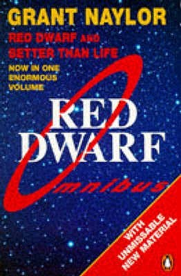 Red Dwarf Omnibus (Red Dwarf: Infinity Welcomes Careful Drivers & Better Than Life) (Red Dwarf #1-2)