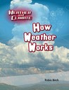 How Weather Works