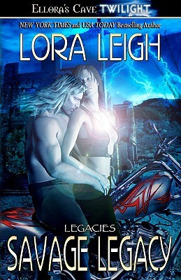 Savage Legacy by Lora Leigh