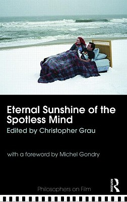 Eternal Sunshine of the Spotless Mind by Christopher Grau ...