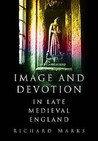 Image And Devotion In Late Medieval England