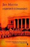 Heaven's Command: An Imperial Progress (The Pax Britannica Trilogy #1)