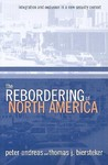 The Rebordering of North America: Integration & Exclusion in a New Security Context