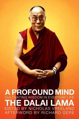 A Profound Mind by Dalai Lama XIV