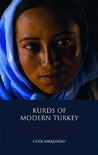 Kurds of Modern Turkey: Migration, Neoliberalism and Exclusion in Turkish Society