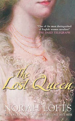 The Lost Queen. Norah Lofts
