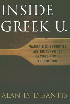 Inside Greek U. by Alan D. Desantis
