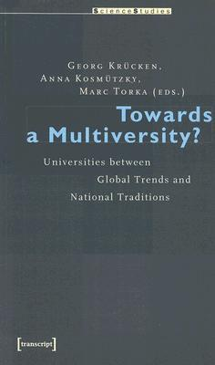 Towards a Multiversity?: Universities Between Global Trends and National Traditions