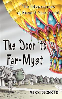 The Door to Far-Myst by Mike DiCerto