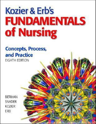Kozier & Erb's Fundamentals of Nursing by Audrey J. Berman