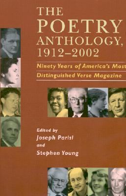 The Poetry Anthology, 1912-2002 by Joseph Parisi