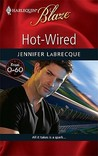 Hot-Wired (From 0-60, #3) by Jennifer LaBrecque