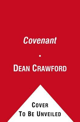 Covenant. by Dean  Crawford