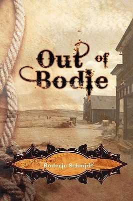 Out of Bodie