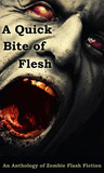 A Quick Bite of Flesh by Robert Helmbrecht