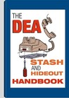 Dea Stash and Hideout Handbook