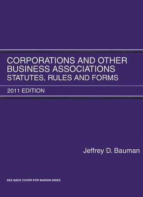 Corporations and Other Business Associations: Statutes, Rules and Forms