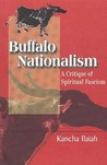 Buffalo Nationalism: A Critique of Spirital Fascism