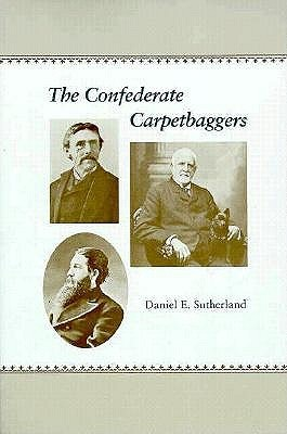 The Confederate Carpetbaggers