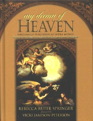 My Dream of Heaven by Rebecca Ruter Springer