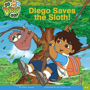 Diego Saves the Sloth! by Alexis Romay