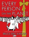 Every Person on the Planet: An Only Somewhat Anxiety-Filled Tale for the Holidays