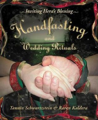 Handfasting and Wedding Rituals by Tannin Schwartzstein