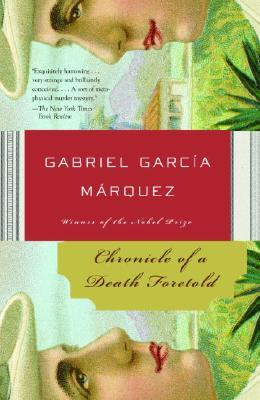 Chronicle of a Death Foretold by Gabriel Garca Mrquez