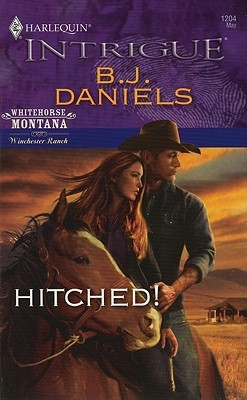 Hitched! by B.J. Daniels