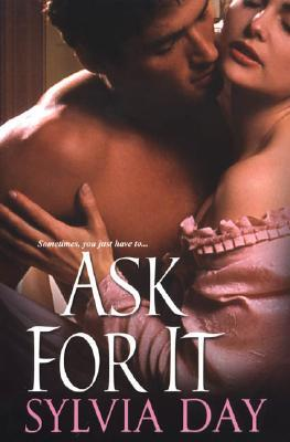Ask For It (Georgian, #1)