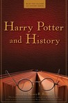 Harry Potter and History by Nancy Reagin