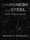Darkness and Steel (The Cor Chronicles, #3)