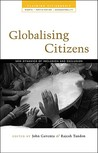 Globalising Citizens: New Dynamics of Inclusion and Exclusion