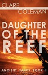 Daughter of the Reef (Ancient Tahiti, #1)