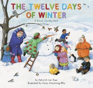 The Twelve Days of Winter by Deborah Lee Rose