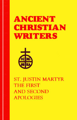 Get The First and Second Apologies (Ancient Christian Writers) MOBI