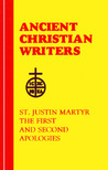 The First and Second Apologies by Justin Martyr