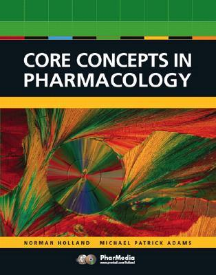 Core Concepts in Pharmacology (2nd Edition)
