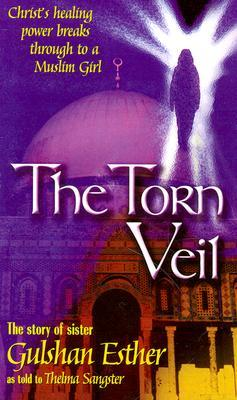 Torn Veil by Gulshan Esther