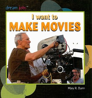 I Want to Make Movies