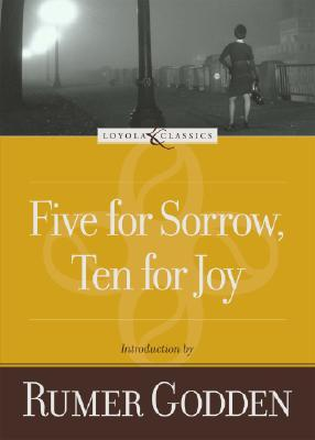 Five for Sorrow, Ten for Joy by Rumer Godden