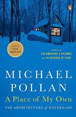 A Place of My Own by Michael Pollan