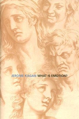What Is Emotion? by Jerome Kagan