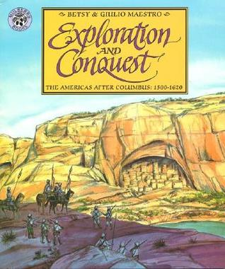 Exploration and Conquest by Betsy Maestro